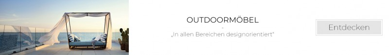 Outdoormöbel Gartenmöbel entdecken