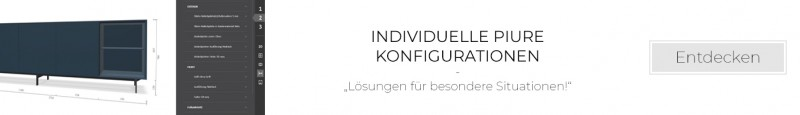 Individuelle PIURE Konfigurationen unserer Kunden